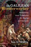 The Galilean Wonderworker