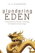 Plundering Eden