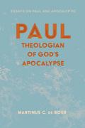 Paul, Theologian of God's Apocalypse