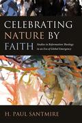 Celebrating Nature by Faith