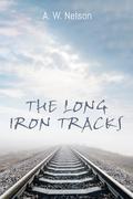 The Long Iron Tracks