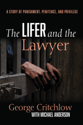 The Lifer and the Lawyer