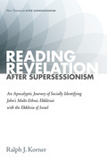 Reading Revelation After Supersessionism