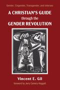 A Christian's Guide through the Gender Revolution