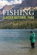 Fishing Glacier National Park