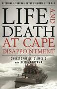Life and Death at Cape Disappointment