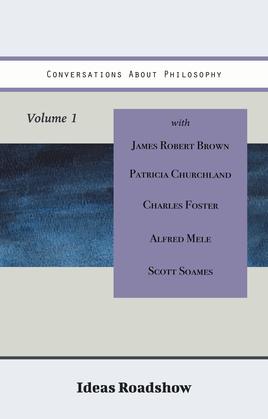 Conversations About Philosophy, Volume 1