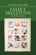 Family Skeletons