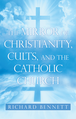 The Mirror of Christianity, Cults, and the Catholic Church