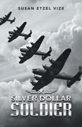 Silver Dollar Soldier