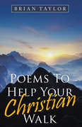 Poems to Help Your Christian Walk
