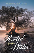 Rooted by the Water