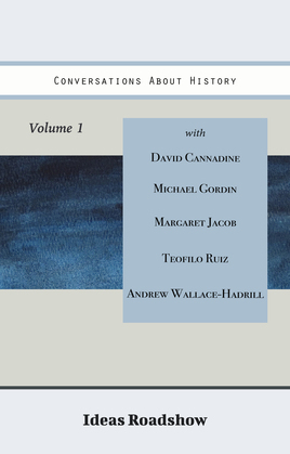 Conversations About History, Volume 1