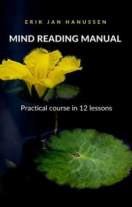 MIND READING MANUAL - Practical course in 12 lessons (translated)