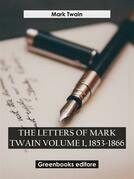 The letters of mark twain volume 1, 1853-1866