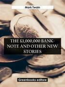 The £1,000,000 Bank-Note and Other New