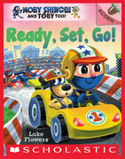 Ready, Set, Go!: An Acorn Book (Moby Shinobi and Toby Too! #3)