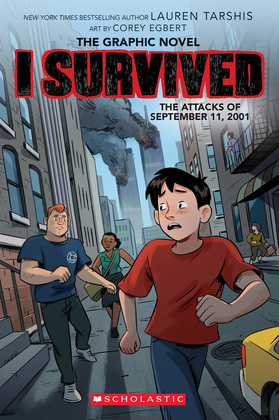 I Survived the Attacks of September 11, 2001 (I Survived Graphic Novel #4)