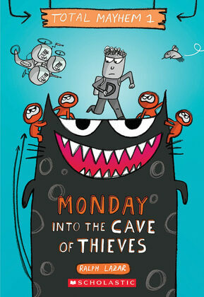 Monday – Into the Cave of Thieves (Total Mayhem #1)
