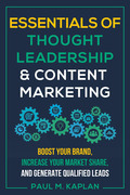 Essentials of Thought Leadership and Content Marketing