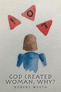 God Created Woman, Why?