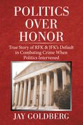 Politics over Honor
