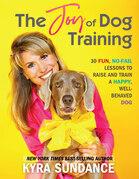 The Joy of Dog Training