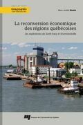 La reconversion économique des régions québécoises