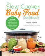 The Slow Cooker Baby Food Cookbook