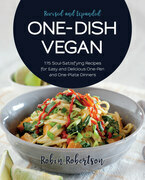 One-Dish Vegan Revised and Expanded Edition