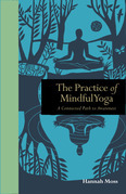 The Practice of Mindful Yoga