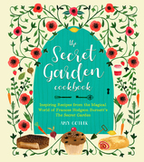 The Secret Garden Cookbook, Newly Revised Edition