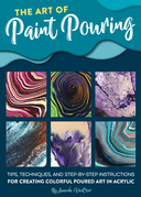 The Art of Paint Pouring