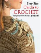 Plus Size Cardis to Crochet