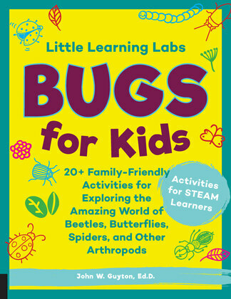 Little Learning Labs: Bugs for Kids, abridged edition