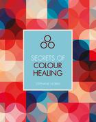 Secrets of Color Healing