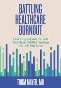 Battling Healthcare Burnout