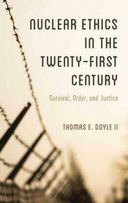 Nuclear Ethics in the Twenty-First Century