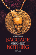 When Her Baggage Weighed Nothing
