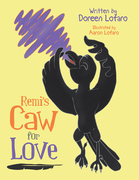 Remi's Caw for Love