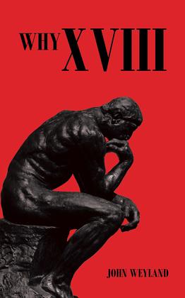 Why Xviii