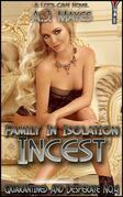 Family In Isolation Incest