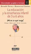 La educación y la enseñanza infantil de 3 a 6 años