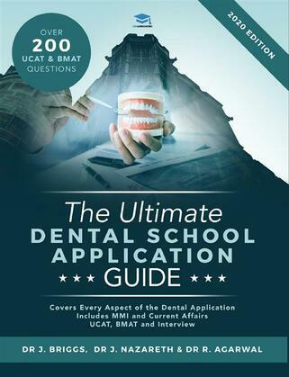 The Ultimate Dental School Application Guide