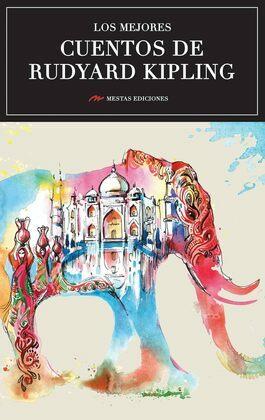 Los mejores cuentos de Rudyard Kipling