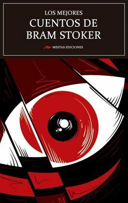Los mejores cuentos de Bram Stoker