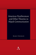 American Paraliterature and Other Theories to Hijack Communication