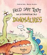 Fred sait tout sur la disparition des dinosaures