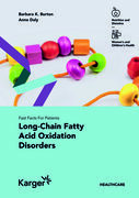 Fast Facts: Long-Chain Fatty Acid Oxidation Disorders for Patients