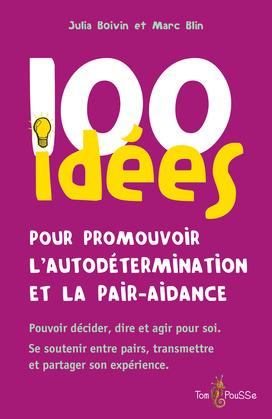 100 idées pour promouvoir l'autodétermination et la pair-aidance